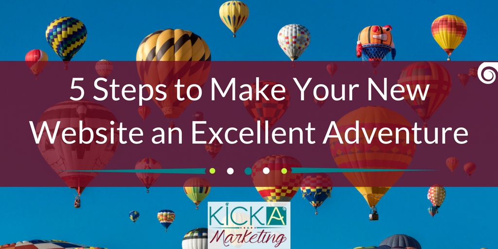 5 Steps to Make Your New Website an Excellent Adventure Twitter