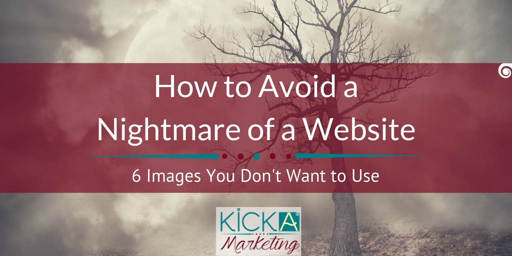 How to Avoid a nightmare of a website