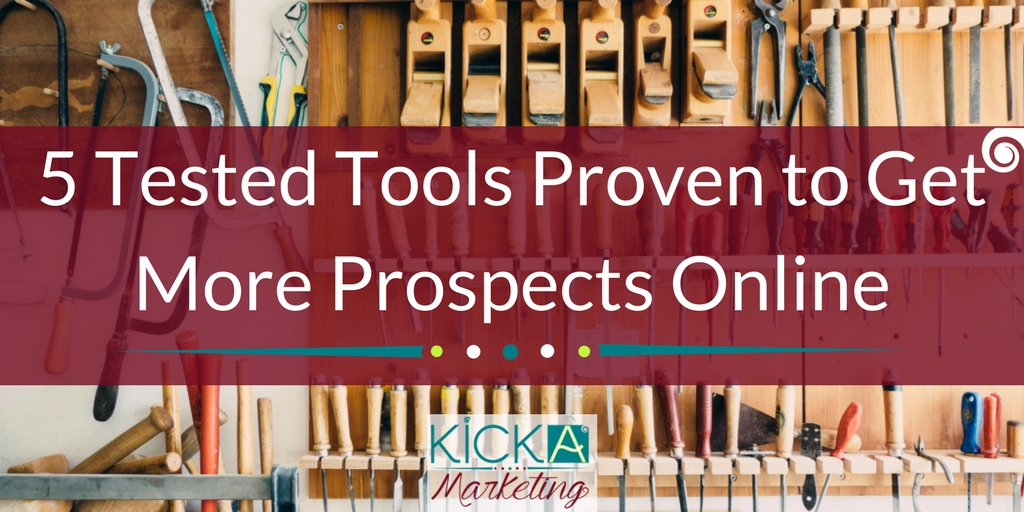 5 tested tools proven to get more prospects online