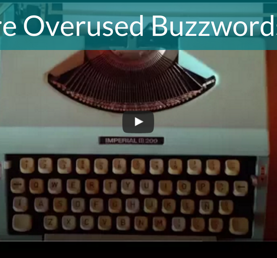 50 More Overused Buzzwords Video