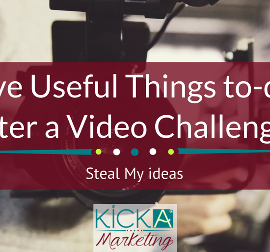 Five Useful Things to-do After a Video Challenge